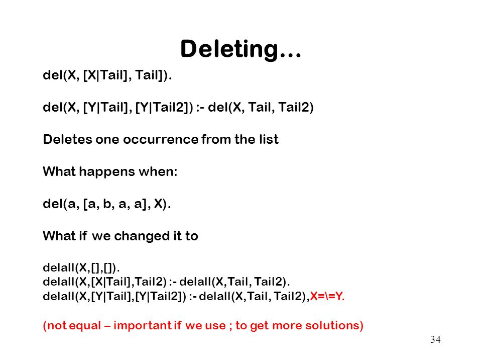 Deleting… del(X, [X|Tail], Tail]).